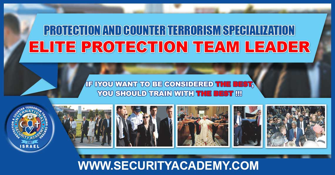 Protection and Counter Terrorism Specialization – ELITE PROTECTION OPERATIVES