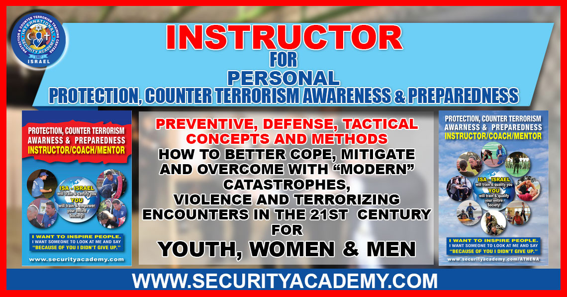 INSTRUCTOR for Protection and Counter Terrorism Awareness and Preparedness