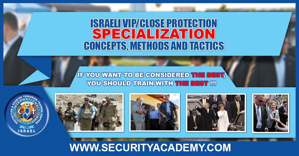 Israeli VIP / Close Protection Concepts, Methods And Tactics - CLASSIC - SINGLE OPERATION